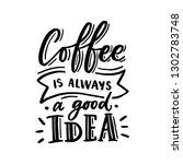 hand drawn lettering phrase... | Shutterstock .eps vector #1302783748