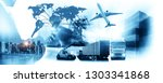logistics global technology... | Shutterstock . vector #1303341868