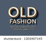 vector old fashioned alphabet.... | Shutterstock .eps vector #1303407145