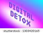 digital detox text in modern... | Shutterstock .eps vector #1303420165