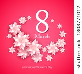 8 march women's day background... | Shutterstock .eps vector #1303771012