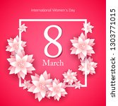 8 march women's day background... | Shutterstock .eps vector #1303771015