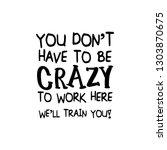 funny quote text   vector... | Shutterstock .eps vector #1303870675