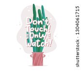 do not touch  only watch  ...   Shutterstock .eps vector #1304061715