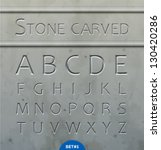 Stone Carved Alphabet