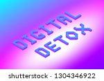 digital detox text in modern... | Shutterstock .eps vector #1304346922