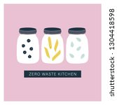 zero waste kitchen jars. pantry ... | Shutterstock .eps vector #1304418598