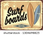surf boards rental retro beach... | Shutterstock .eps vector #1304698825