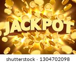 jackpot sign with gold... | Shutterstock .eps vector #1304702098