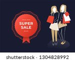 two women holding bags. super... | Shutterstock . vector #1304828992