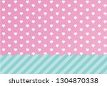 vector background with hearts... | Shutterstock .eps vector #1304870338