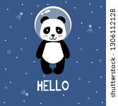 panda astronaut  in outer space.... | Shutterstock .eps vector #1306112128