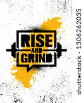 rise and grind. inspiring... | Shutterstock .eps vector #1306262035