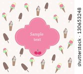 background with ice cream and... | Shutterstock .eps vector #130653248
