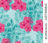 tropical pattern with hibiscus... | Shutterstock .eps vector #1307300842