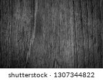 wooden texture and background... | Shutterstock . vector #1307344822