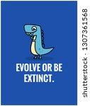 evolve or be extinct... | Shutterstock .eps vector #1307361568