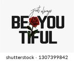 slogan with red rose... | Shutterstock .eps vector #1307399842