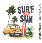 surf the sun slogan with car... | Shutterstock .eps vector #1307425678