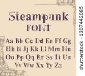 steampunk font  letters from... | Shutterstock .eps vector #1307442085