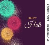 happy holi greeting card for... | Shutterstock .eps vector #1307488015