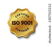 iso 9001 certified golden label ... | Shutterstock .eps vector #1307522212