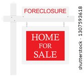 foreclosure for sale real... | Shutterstock . vector #1307593618