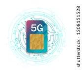5g sim card. 5g technology...   Shutterstock .eps vector #1308151528