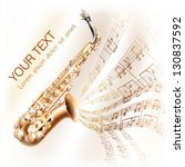 Musical background series.  Classical saxophone alto, isolated on white background with musical notes. Vector illustration