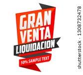 gran venta liquidacion  big... | Shutterstock .eps vector #1308732478