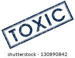 toxic stamp | Shutterstock . vector #130890842