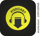 podcast icon  vector for... | Shutterstock .eps vector #1309238968