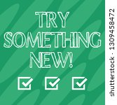 handwriting text try something... | Shutterstock . vector #1309458472