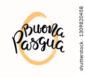 hand written quote buona pasqua ... | Shutterstock .eps vector #1309820458