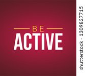 be active. life quote with... | Shutterstock .eps vector #1309827715