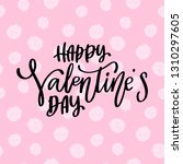 happy valentines day lettering. ...   Shutterstock .eps vector #1310297605