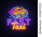 fast taxi neon sign vector....   Shutterstock .eps vector #1310672525
