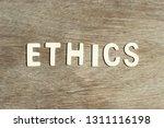 alphabet letter in word ethics... | Shutterstock . vector #1311116198