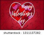 happy valentin's day lettering... | Shutterstock . vector #1311137282