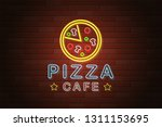 glowing neon signboard pizza... | Shutterstock .eps vector #1311153695
