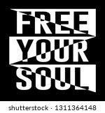 decorative free your soul text... | Shutterstock .eps vector #1311364148
