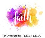 faith   handwritten modern...   Shutterstock .eps vector #1311413102