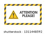 attention please sign. yellow... | Shutterstock .eps vector #1311448592