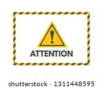 attention sign with black and... | Shutterstock .eps vector #1311448595