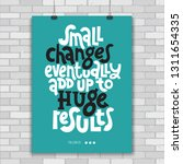 small changes eventually add up ... | Shutterstock .eps vector #1311654335