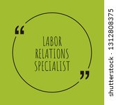 labor relations specialist word ... | Shutterstock .eps vector #1312808375
