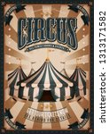 vintage circus poster with big... | Shutterstock .eps vector #1313171582