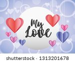 my love card with colorful... | Shutterstock .eps vector #1313201678