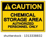 caution chemical storage area... | Shutterstock .eps vector #1313338832