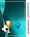soccer game certificate diploma ...   Shutterstock . vector #1313570075